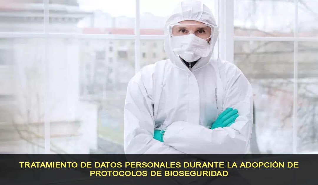 Tratamiento de datos personales durante la adopción de protocolos de bioseguridad