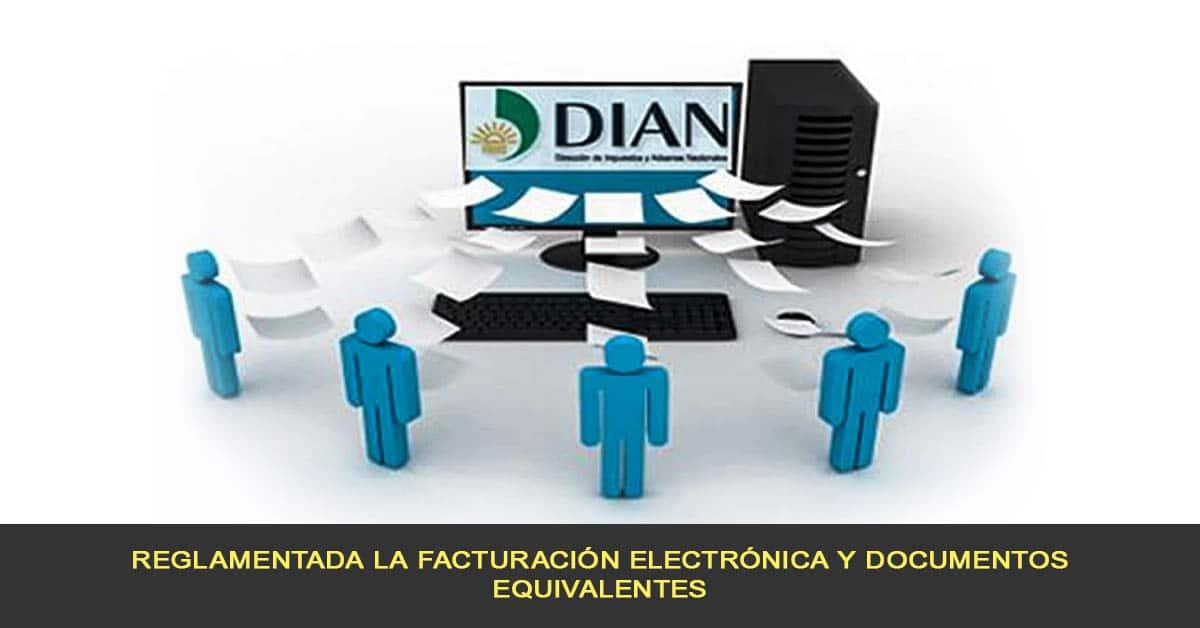 reglamentada la facturación electrónica y documentos equivalentes