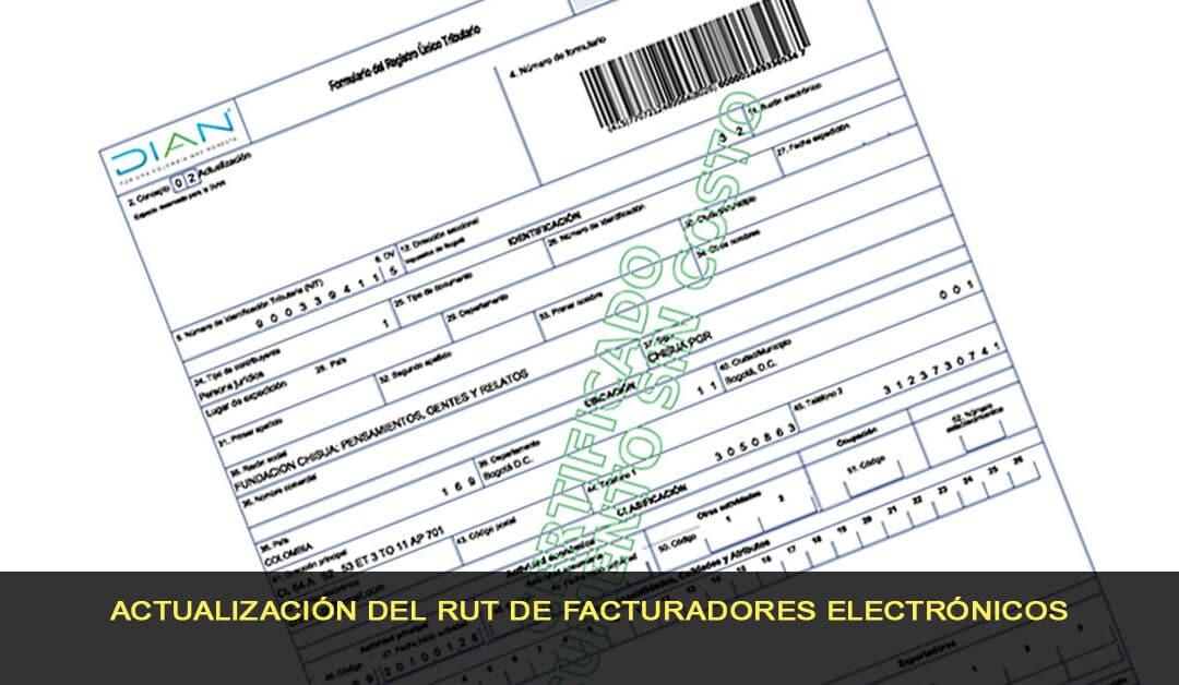 Actualización del RUT de facturadores electrónicos