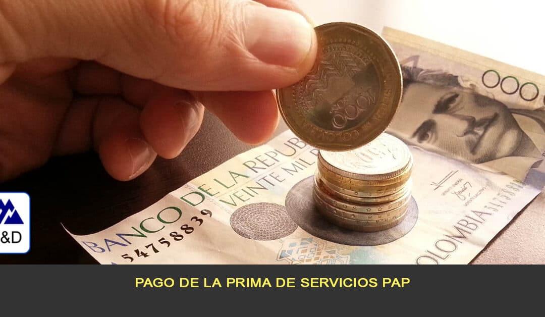 Pago de prima de servicios PAP