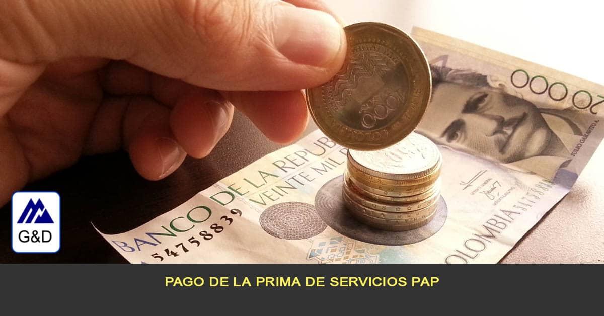 pago de la prima de servicios PAP