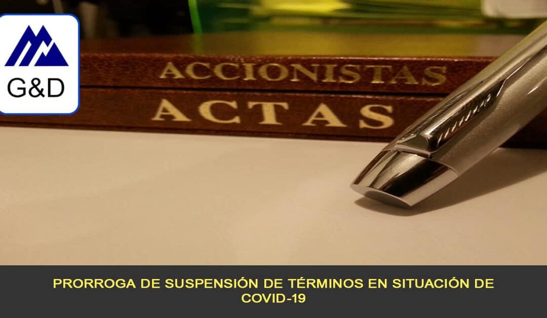 Prorroga de suspensión de términos en situación de COVID-19