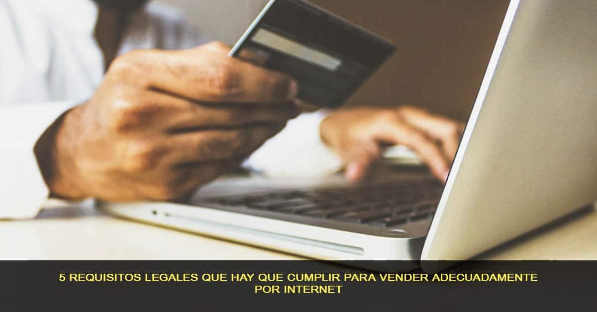 5 requisitos legales para vender por internet