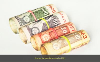 Precios de transferencia año 2021