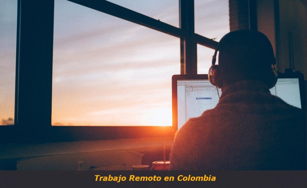 Trabajo Remoto en Colombia